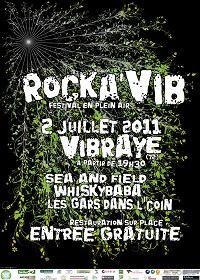 Rockavib Le festival Rock'à Vib, aura lieu au quai des arts à Vibraye (72) le 2 juillet 2011 !