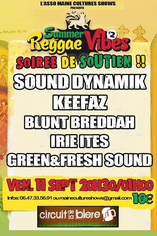 Reggae Summer Vibes 2 soiree soutien circuit de la biere 11 sept 2015 Ce sera le vendredi 11 Septembre au Circuit de la Bière au Mans