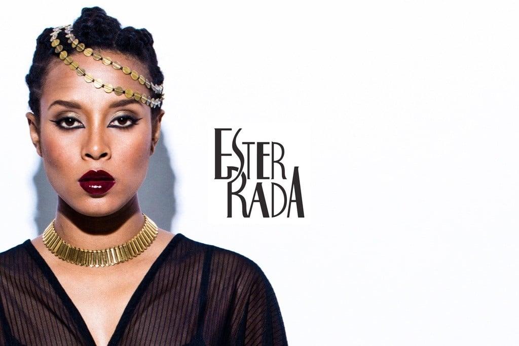 Ester Rada Maison de Bégon 13 Nov 2015 Ester Rada est une jeune chanteuse avec une furieuse envie de chanter et de réaliser ses rêves de divas ! Ester Rada se démarque comme la nouvelle voix soul qui fait frémir le monde entier.