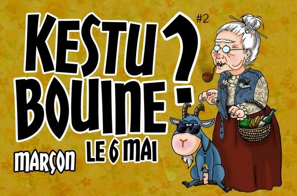 Kes tu Bouine MArcon 2017