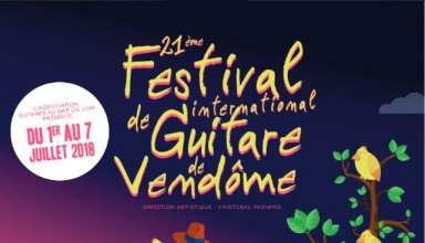 Festival de Guitare Vendome 1 7 Juillet 2018