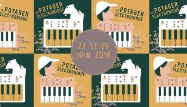 Le Potager 24 et 24 juin 2018