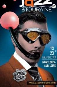 Jazz en Touraine 32 13 au 23 Septembre 2018 Festival de Jazz du 13 au 23 Septembre 2018 à Montlouis-sur-Loire (37)