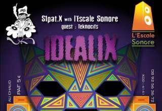 Idealix Les associations musicales S1Patx et L'Escale Sonore organisent, le Samedi 6 Octobre, dans un lieu encore inconnu autour de Blois, dans 2 salles, 2 ambiances avec 2 sound systems.